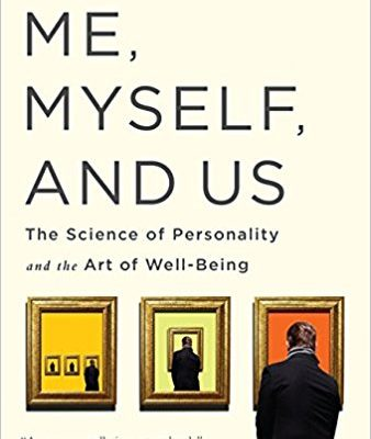 Book Review #4: Me, Myself and Us: The Science of Personality and the Art of Well-Being