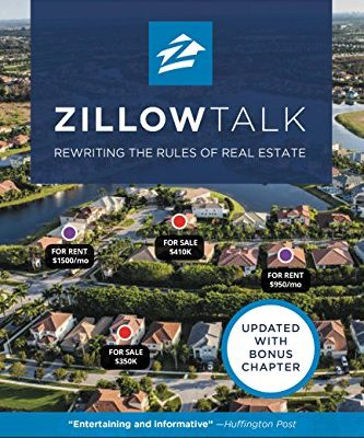 Book Review #6: Zillow Talk – Rewriting the Rules of Real Estate