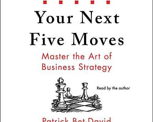 Book Review #9: Your Next Five Moves – Master the Art of Business Strategy